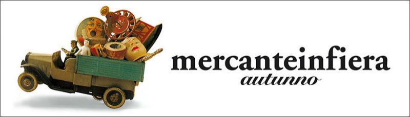 MERCANTE IN FIERA - 3 al 11 Ott. 2020